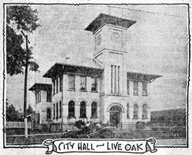 Photo---Live-Oak---City-Hall---1922